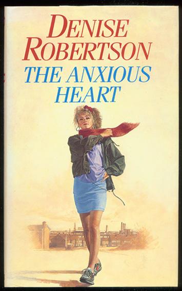 ROBERTSON, DENISE. - The Anxious Heart.