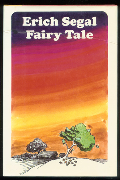 SEGAL, ERICH; DRAWINGS BY DINO KOTOPOULIS. - Fairy Tale.