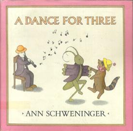 SCHWENINGER, ANN. - A Dance for Three.