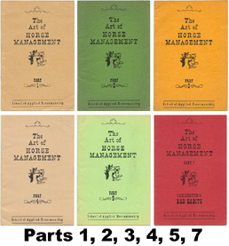 ROSS, J KING. - The Art of Horse Management (School of Applied Horsemanship) Parts 1, 2, 3, 4, 5, and 7.