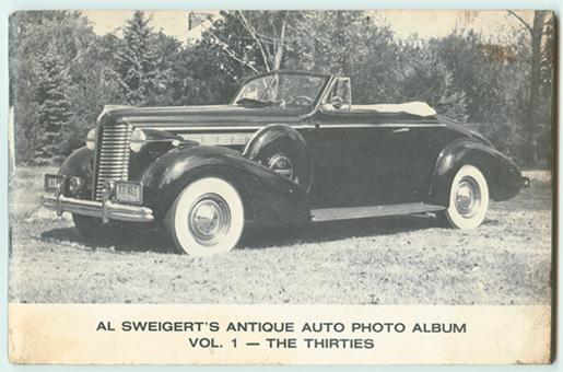 SWEIGERT, AL. - Al Sweigert's Antique Auto Photo Album, Volume 1: The Thirties.
