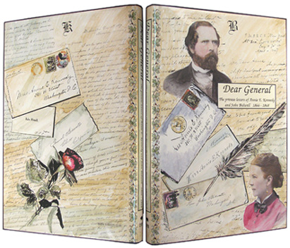 RAWLINGS, LINDA (EDITOR). - Dear General: The Private Letters of Annie E Kennedy and John Bidwell, 1866-1868.
