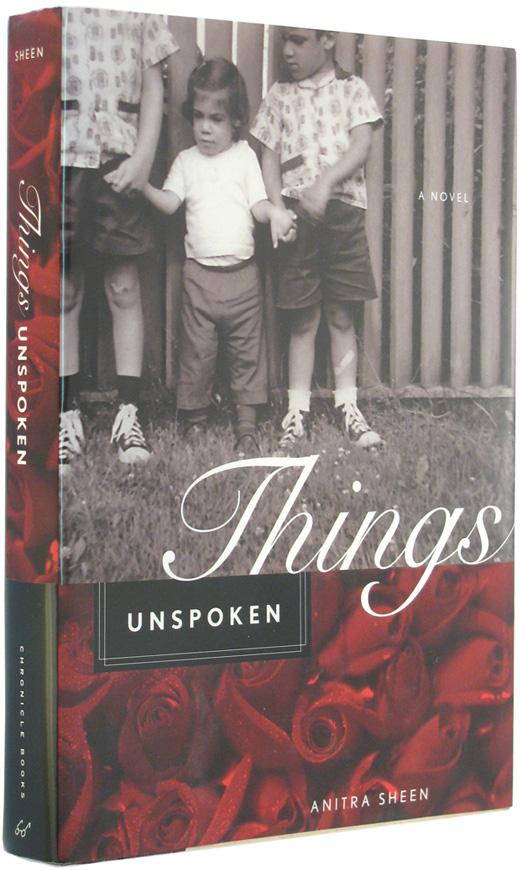 SHEEN, ANITRA. - Things Unspoken.